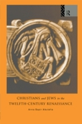 Christians and Jews in the Twelfth-Centu