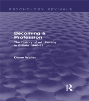 Becoming a Profession (Psychology Reviva