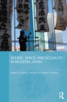 Sound, Space and Sociality in Modern Jap