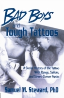 Bad Boys and Tough Tattoos