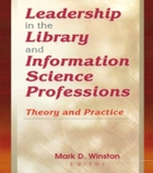 Leadership in the Library and Informatio