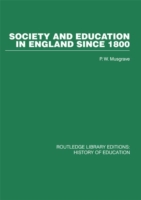 Society and Education in England Since 1