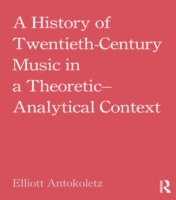 History of Twentieth-Century Music in a