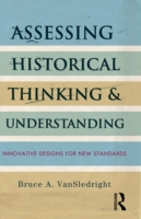 Assessing Historical Thinking and Unders