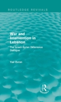 War and Intervention in Lebanon (Routled