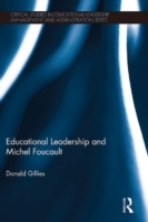 Educational Leadership and Michel Foucau