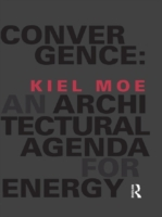 Convergence: An Architectural Agenda for