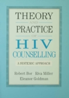 Theory And Practice Of HIV Counselling