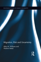Migration, Risk and Uncertainty