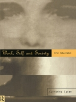 Work, Self and Society