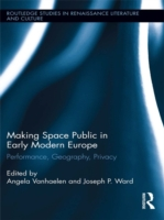 Making Space Public in Early Modern Euro