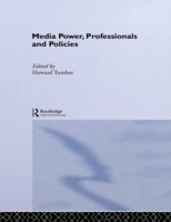 Media Power, Professionals and Policies