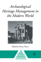 Archaeological Heritage Management in th