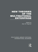 New Theories of the  Multinational Enter