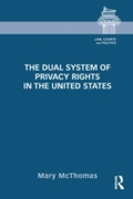 Dual System of Privacy Rights in the Uni
