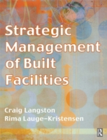 Strategic Management of Built Facilities