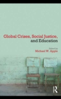 Global Crises, Social Justice, and Educa