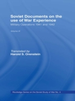 Soviet Documents on the Use of War Exper