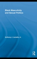 Black Masculinity and Sexual Politics