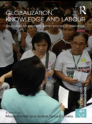 Globalization, Knowledge and Labour