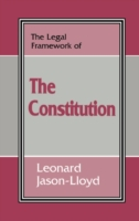 Legal Framework of the Constitution