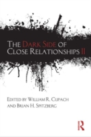 Dark Side of Close Relationships II
