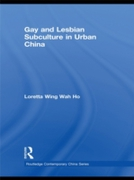 Gay and Lesbian Subculture in Urban Chin