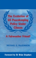 Evolution of US Peacekeeping Policy Unde