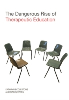 Dangerous Rise of Therapeutic Education