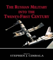 Russian Military into the 21st Century