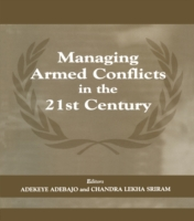 Managing Armed Conflicts in the 21st Cen