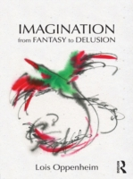 Imagination from Fantasy to Delusion