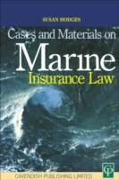 Cases and Materials on Marine Insurance