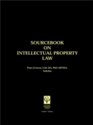 Sourcebook on Intellectual Property Law