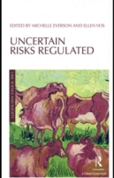 Uncertain Risks Regulated