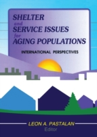 Shelter and Service Issues for Aging Pop
