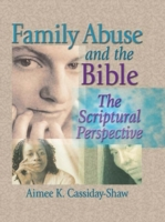 Family Abuse and the Bible