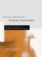 Implicit Learning and Consciousness