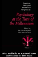Psychology at the Turn of the Millennium