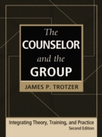 Counselor and the Group, fourth edition