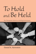 To Hold and Be Held