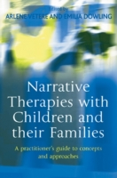 Narrative Therapies with Children and th