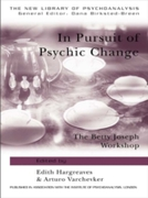 In Pursuit of Psychic Change