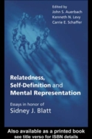Relatedness, Self-Definition and Mental