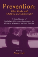 Prevention: What Works with Children and
