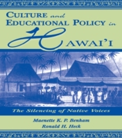 Culture and Educational Policy in Hawai'