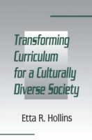 Transforming Curriculum for A Culturally