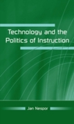 Technology and the Politics of Instructi