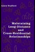 Maintaining Long-Distance and Cross-Resi