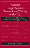 Reading Comprehension Research and Testi